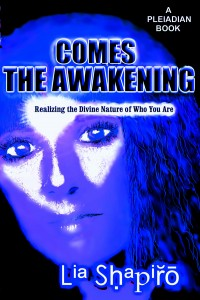 Pleaidans Book: Comes The Awakening: Realizing The Divine Nature of Who You Are