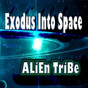 Exodus Into Space EP by Alien Tribe