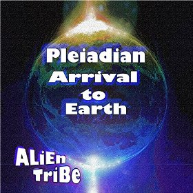 Pleiadian Arrival to Earth song channeled from the Pleiadians